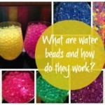 What Are Water Beads, or Water Crystals and How Do They Work?