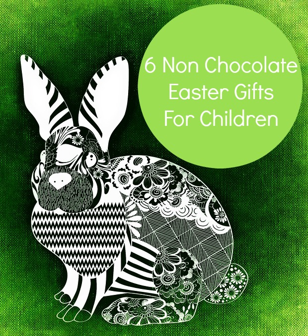 6 Non Chocolate Easter Gifts For Children